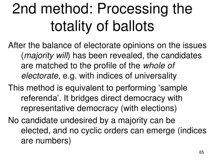 2nd method: Processing the totality of ballots