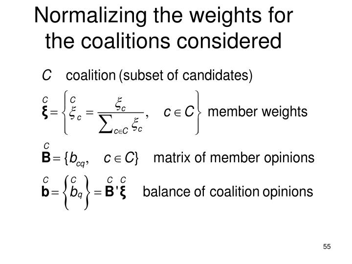 Normalizing the weights for the coalitions considered