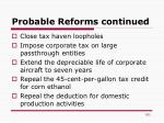 probable reforms continued