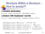 structure within a structure how to access