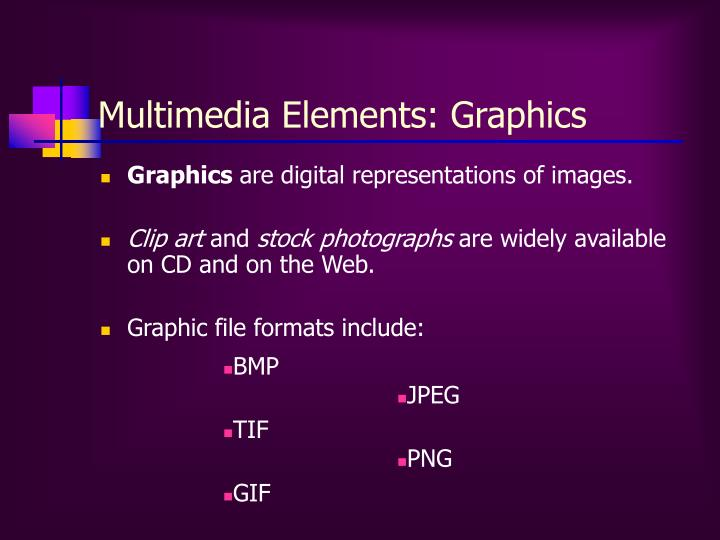 Multimedia Elements: Graphics