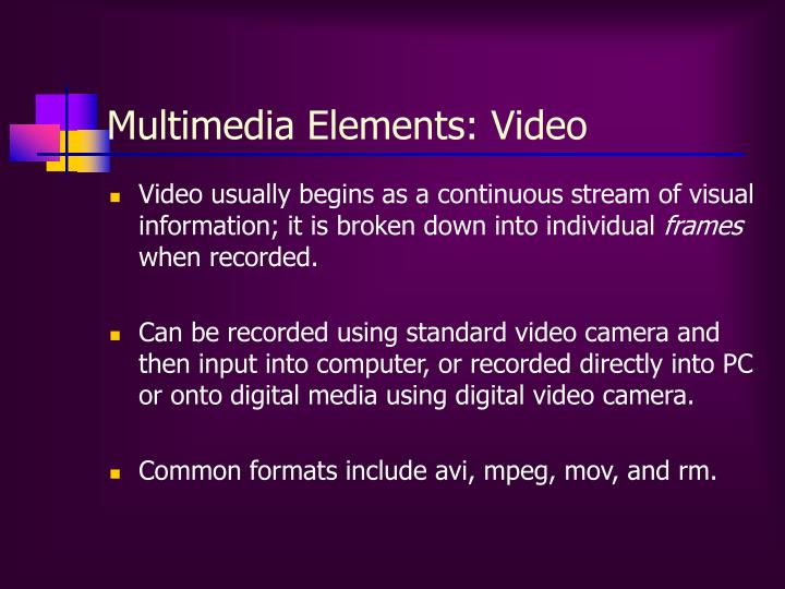 Multimedia Elements: Video