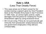 katz v usa less than deadly force