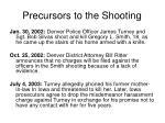precursors to the shooting