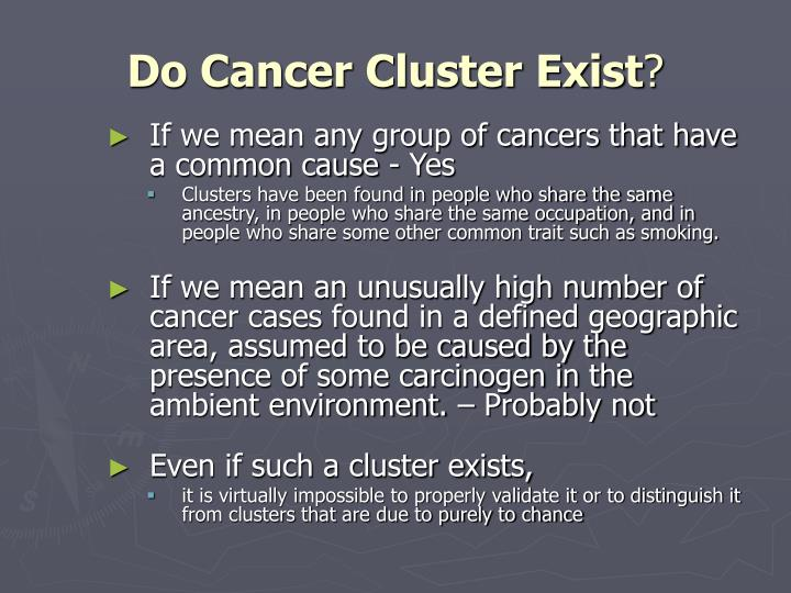Do cancer cluster exist