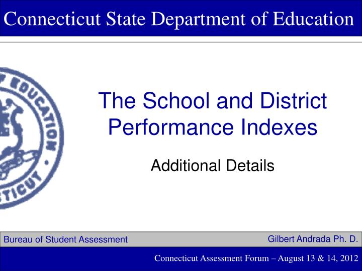 The school and district performance indexes