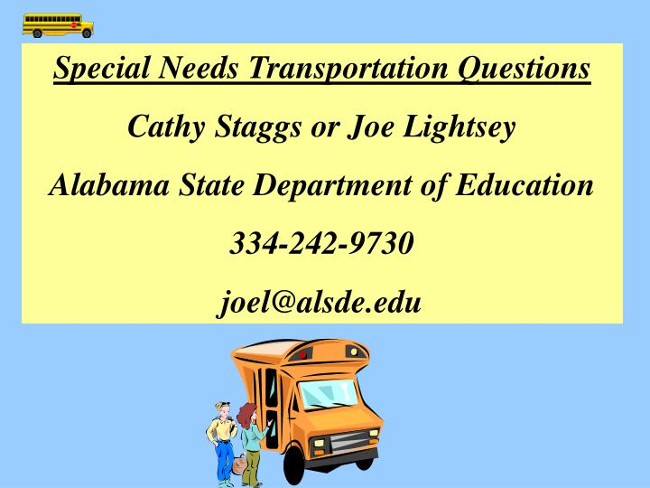 Special Needs Transportation Questions