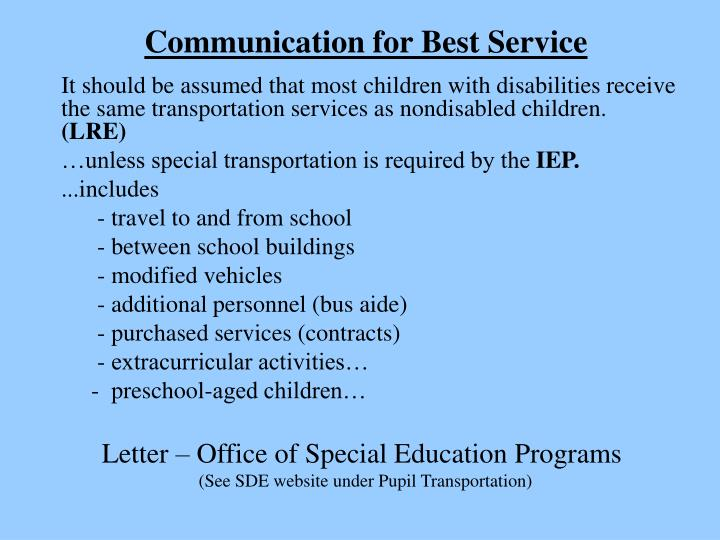 Communication for Best Service