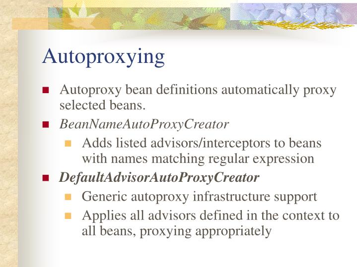 Autoproxying