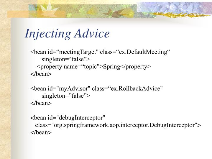 Injecting Advice