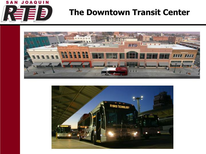 The downtown transit center