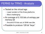 ferns for trng analysis