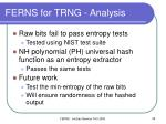 ferns for trng analysis1