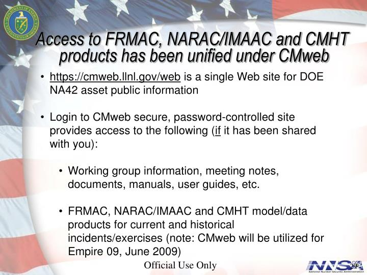 Access to FRMAC, NARAC/IMAAC and CMHT