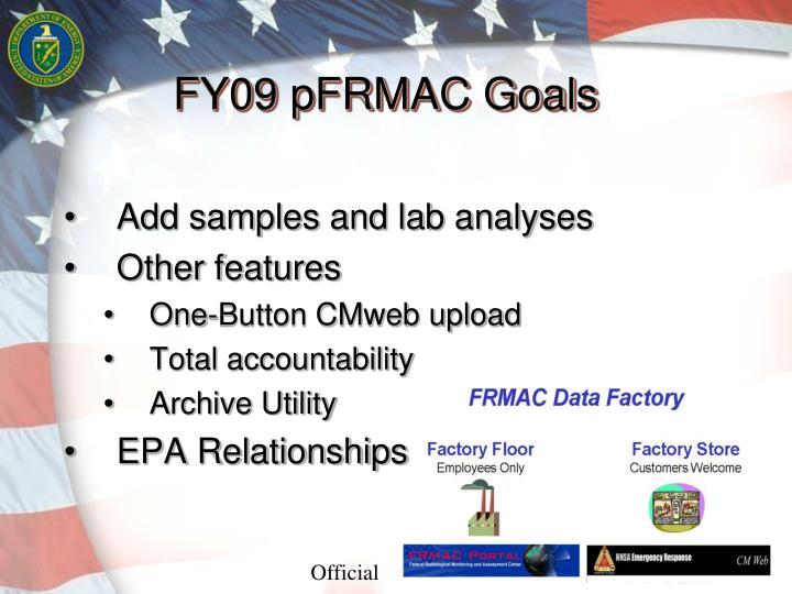 FY09 pFRMAC Goals