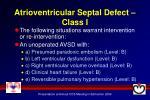 atrioventricular septal defect class i