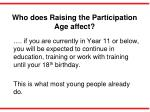 who does raising the participation age affect