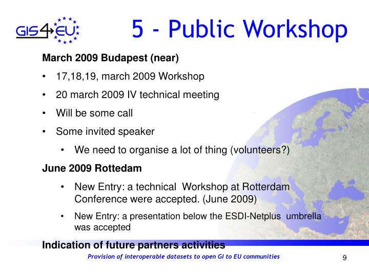 5 - Public Workshop