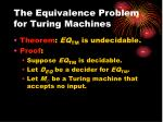 the equivalence problem for turing machines1