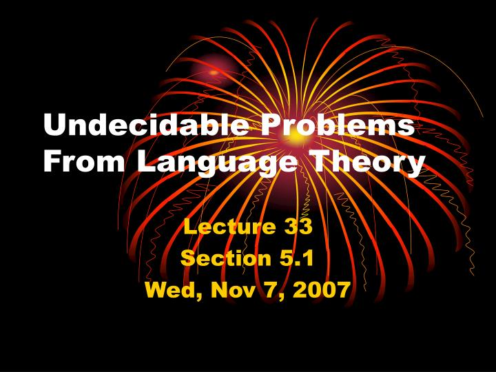 undecidable problems from language theory n.