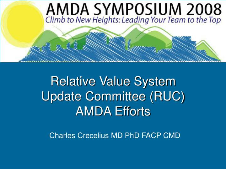 Relative value system update committee ruc amda efforts