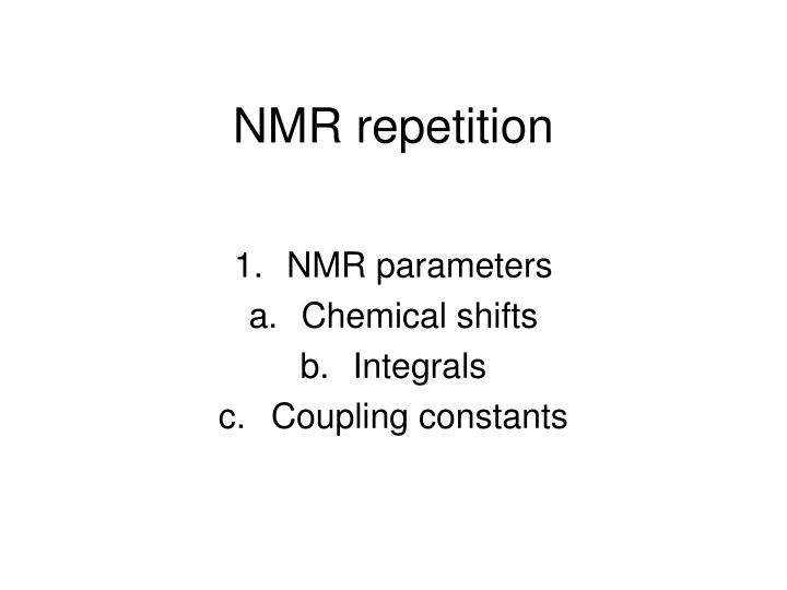 Nmr repetition