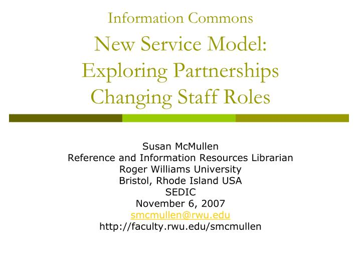 information commons new service model exploring partnerships changing staff roles
