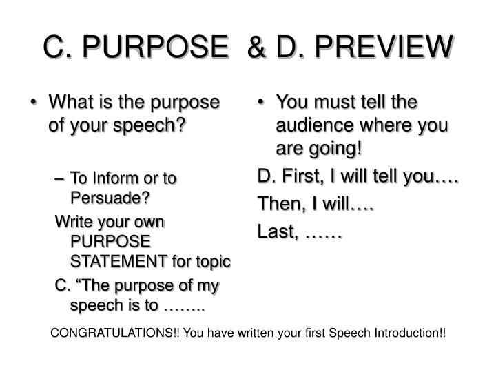 C. PURPOSE  & D. PREVIEW
