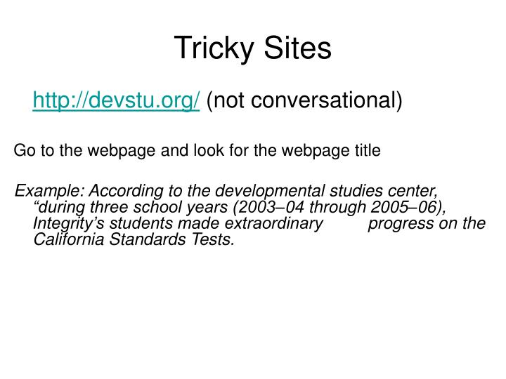 Tricky Sites