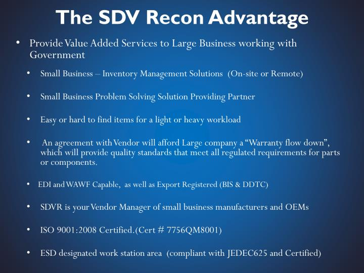 The sdv recon advantage