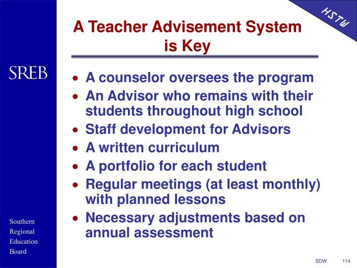 A Teacher Advisement System is Key