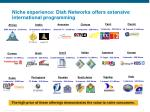 niche experience dish networks offers extensive international programming