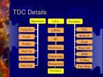 tdc details