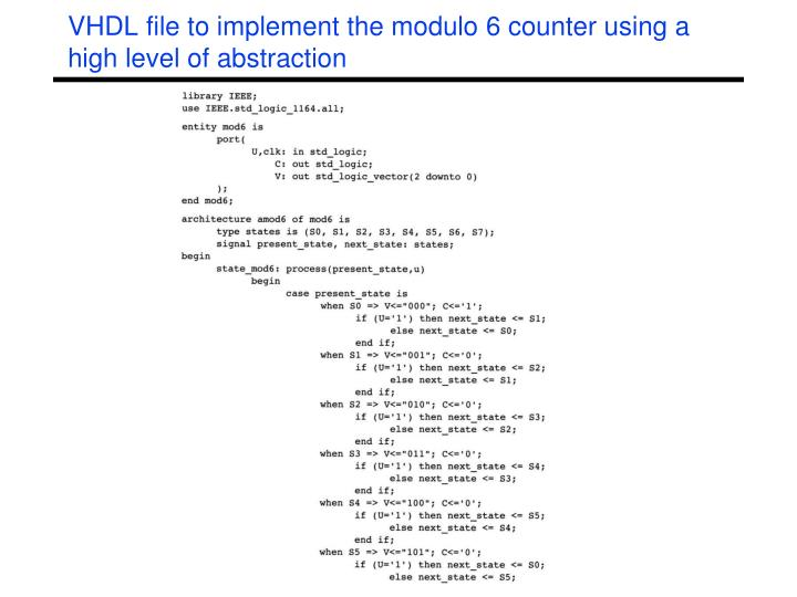 VHDL file to implement the modulo 6 counter using a high level of abstraction