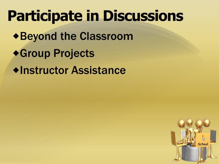 Participate in Discussions