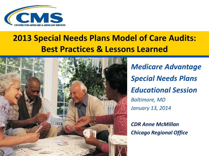 2013 special needs plans model of care audits best practices lessons learned n.