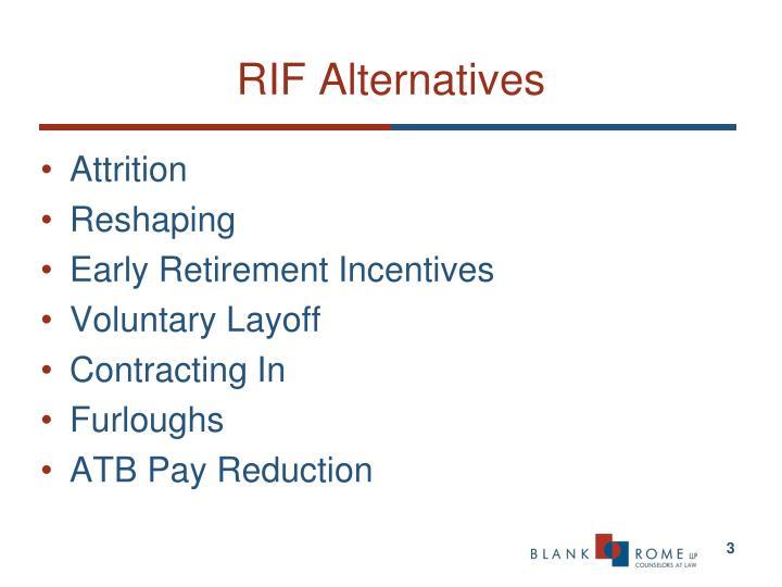 Rif alternatives