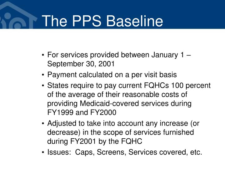 The PPS Baseline