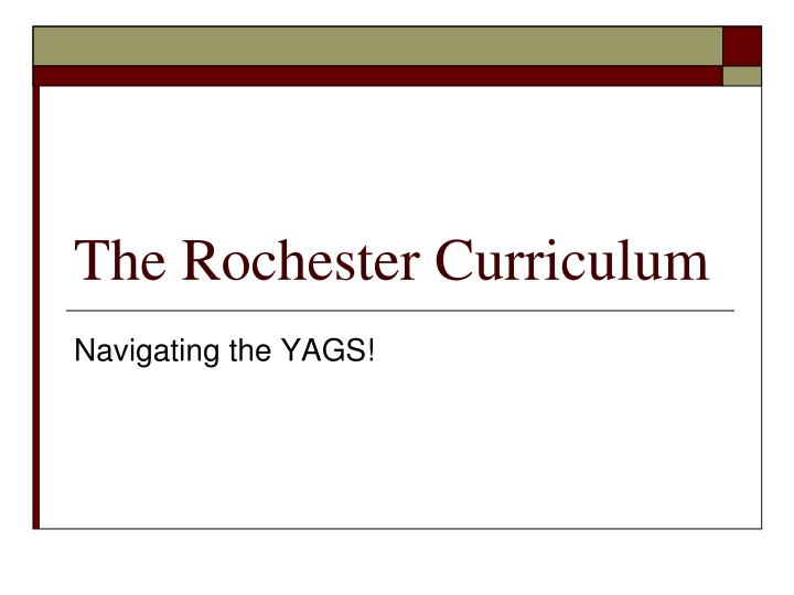 the rochester curriculum n.