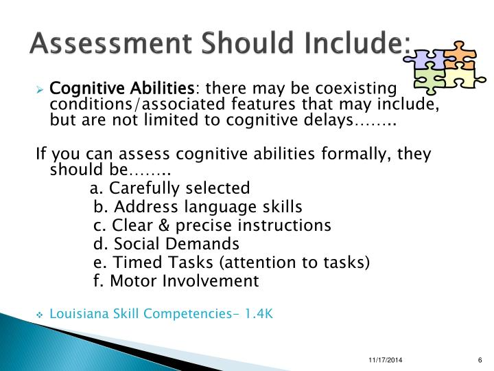 Assessment Should Include: