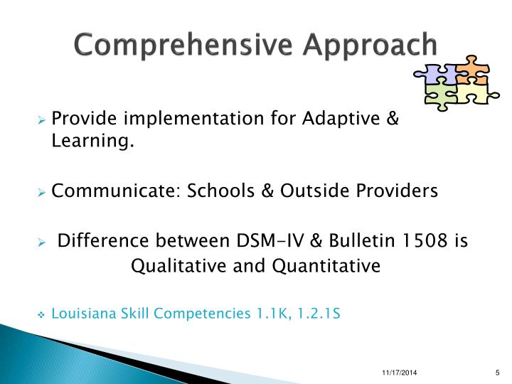 Comprehensive Approach