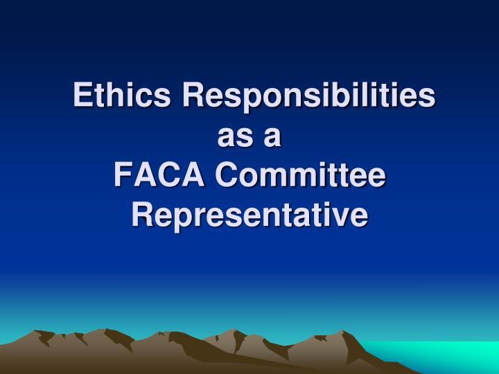 Ethics Responsibilities