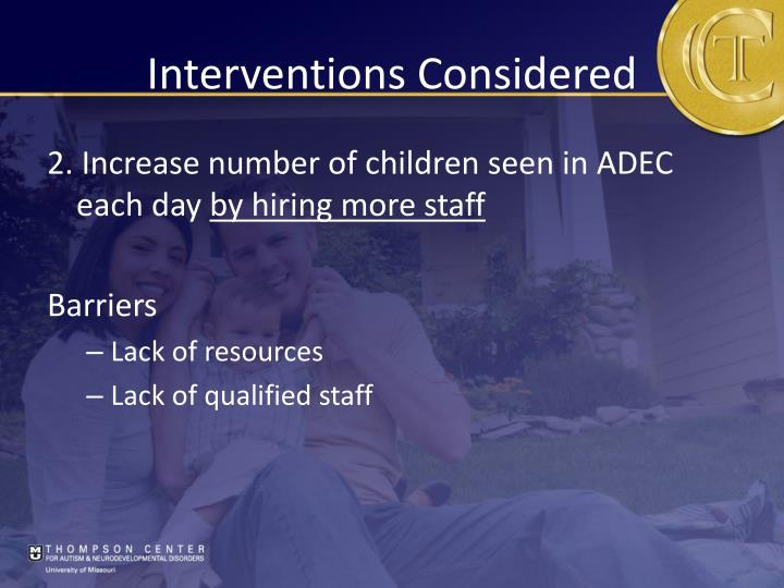 Interventions Considered
