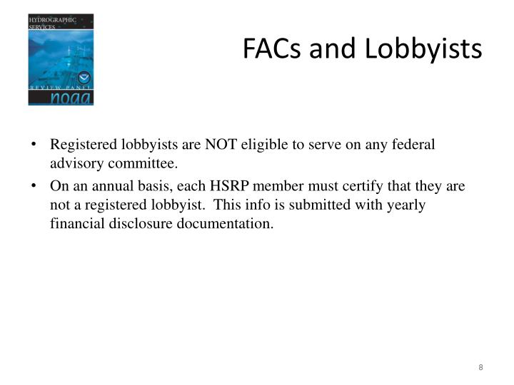 FACs and Lobbyists