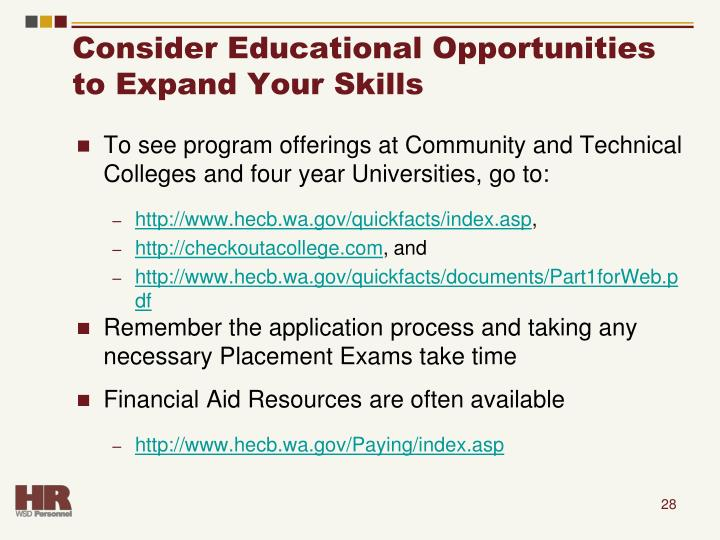 Consider Educational Opportunities to Expand Your Skills