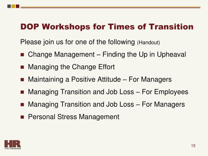 DOP Workshops for Times of Transition