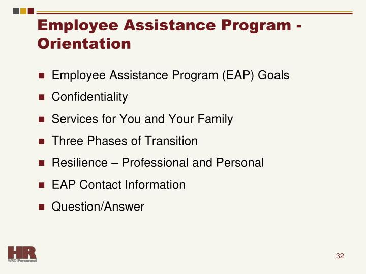 Employee Assistance Program -  Orientation