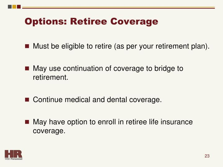 Options: Retiree Coverage