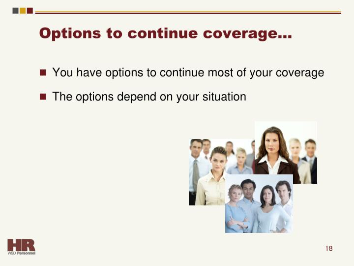 Options to continue coverage…