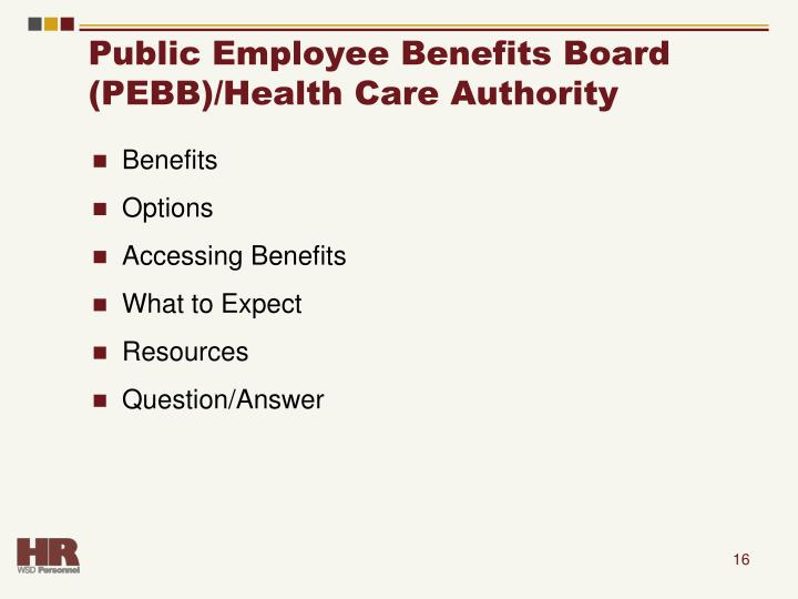 Public Employee Benefits Board (PEBB)/Health Care Authority
